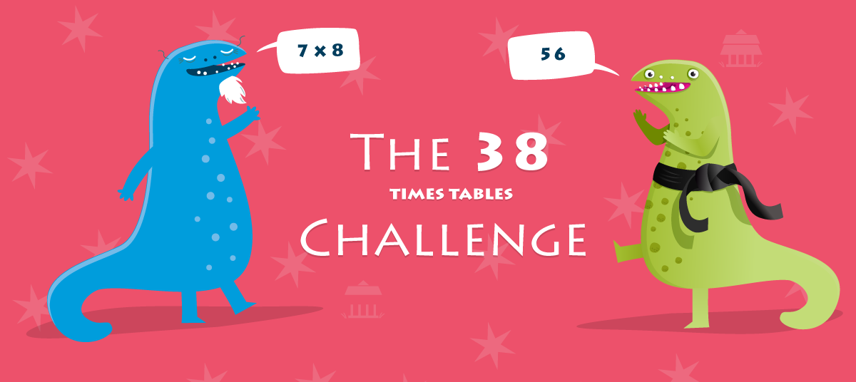 The 38 challenge - make times tables easy!