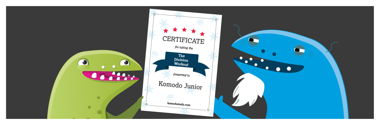Practice division with Komodo and get your certificate!